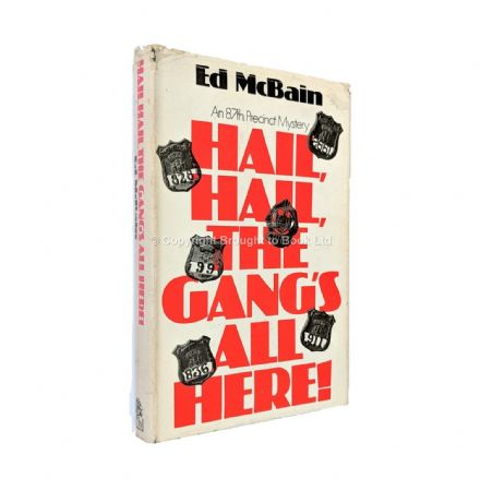 Hail, Hail, The Gang's All Here Signed by Ed McBain​​​​​​​ First Edition Hamish Hamilton 1971